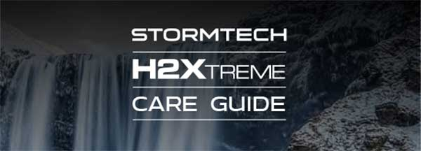 Stormtech H2XTREME Care Guide